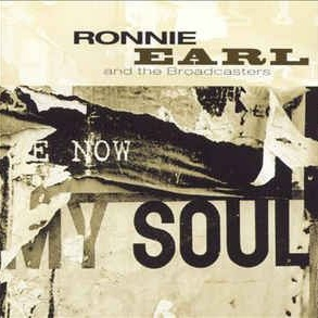 Ronnie Earl - Now My Soul