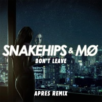 - Don't Leave (Aprés Remix) - Single