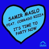 Samir Maslo - It's Time To Party Now (Original Mix)
