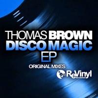 Thomas Brown - Disco Magic EP