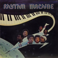RHYTHM MACHINE - You Got Action, You Got Me