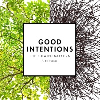 Good Intentions (feat. BullySongs) - Single