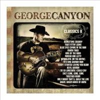George Canyon - Classics II