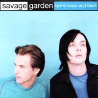 Savage Garden - To The Moon And Back (Radio Edit)