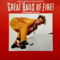 Great Balls Of Fire! (Original Motion Picture Score)