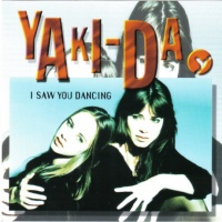 Yaki-Da - I Saw You Dancing (Album Version)