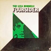- The Liza Minnelli Foursider