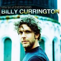 Billy Currington - Little Bit Of Everything