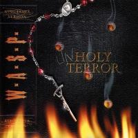 - Unholy Terror