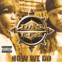 Das EFX - How We Do (Clean)