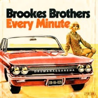 Brookes Brothers - Every Minute