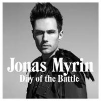Jonas Myrin - Day Of The Battle
