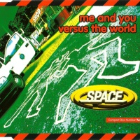 Space - Me And You Versus The World