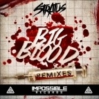 STRATUS - Big Blood Remixes