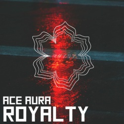 Ace Aura - Royalty