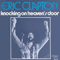 Eric Clapton - Knocking On Heaven's Door