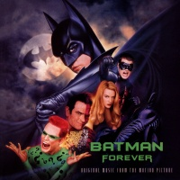 Batman Forever (Original Music From The Motion Picture)