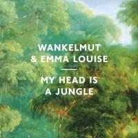 Wankelmut - My Head Is A Jungle (Gui Boratto Remix)