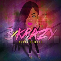 Netta Brielle - 3 X Krazy