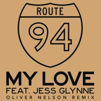 Route 94 - My Love (Oliver Nelson Remix)