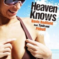 Davis Redfield - Heaven Knows