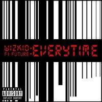 Wizkid - Everytime