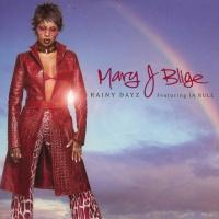 Mary J. Blige - Rainy Dayz