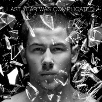 Nick Jonas - Last Year Was Complicated