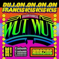 Dillon Francis - WUT WUT
