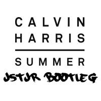 Calvin Harris - Summer (JSTJR Bootleg)