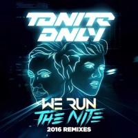 - We Run The Night 2016