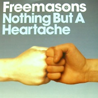 Freemasons - Nothing But A Heartache
