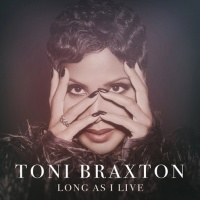 Toni Braxton - Long As I Live - Single