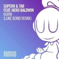 Super8 & Tab - Burn (Luke Bond Remix)