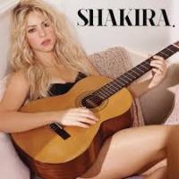 - Shakira.