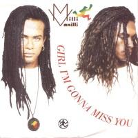 Milli Vanilli - Girl I'm Gonna Miss You