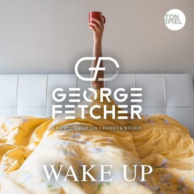 George Fetcher - Wake Up