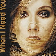 Celine Dion - When I Need You