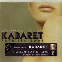 Patricia Kaas - Kabaret (En Studio Et Sur Scène)