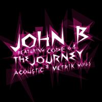 John B - The Journey (Acoustic Version)