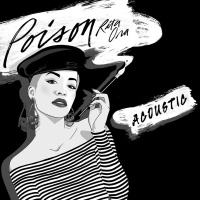 Rita Ora - Poison (Acoustic) - Single