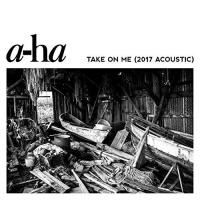 Take On Me (2017 Acoustic Version)