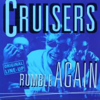 Cruisers - There's No Use To Knock Around