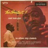 The Greatest! Count Basie Plays...Joe Williams Sings Standards