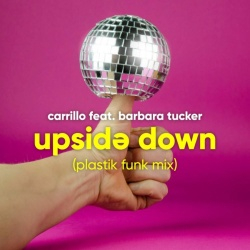 Carrillo - Upside Down (Plastik Funk Club Mix)