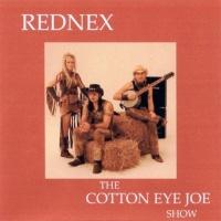 The Cotton Eye Joe Show