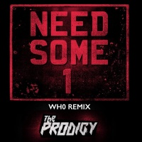 Need Some1 (Wh0 Remix)