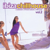 Ibiza Chillhouse Vol. 2