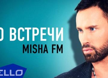 Misha FM презентовал новый клип