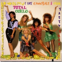 I Eat Cannibals & Other Tasty Trax